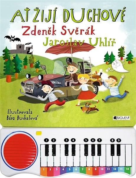 Ať žijí duchové - Zdeněk Svěrák; Jaroslav Uhlíř