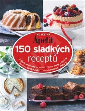 150 sladkých receptů: The best of Apetit II. -