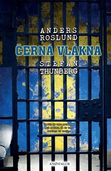 Černá vlákna - Anders Roslund; Stefan Thunberg