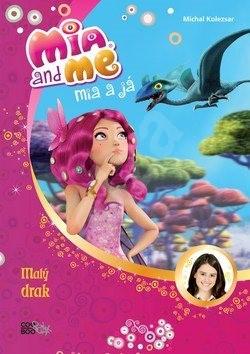 Mia a já Malý drak - Michal Kolezsar
