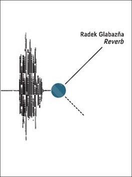 Reverb - Radek Glabazňa