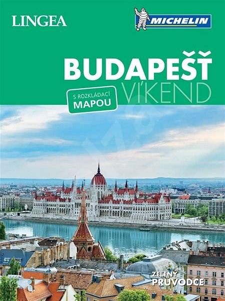 Budapešť Víkend: Michelin -