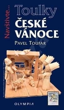 České Vánoce: Navštivte... - Pavel Toufar