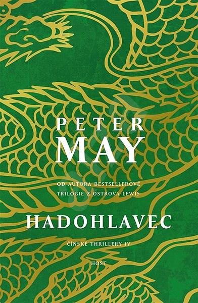 Hadohlavec: Čínské thrillery IV - Peter May