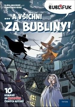 Bublifuk 7: ... A všichni za bubliny! - Klára Samková