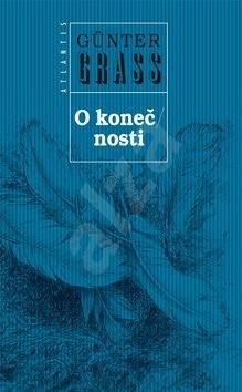 O konečnosti: Vonne Endlichkait - Günter Grass