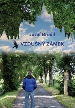 Vzdušný zámek - Josef Brodil