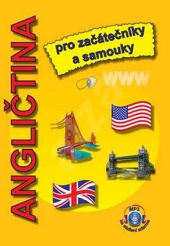 Angličtina pro začátečníky a samouky: + MP3 ke stažení zdarma - Štěpánka Pařízková