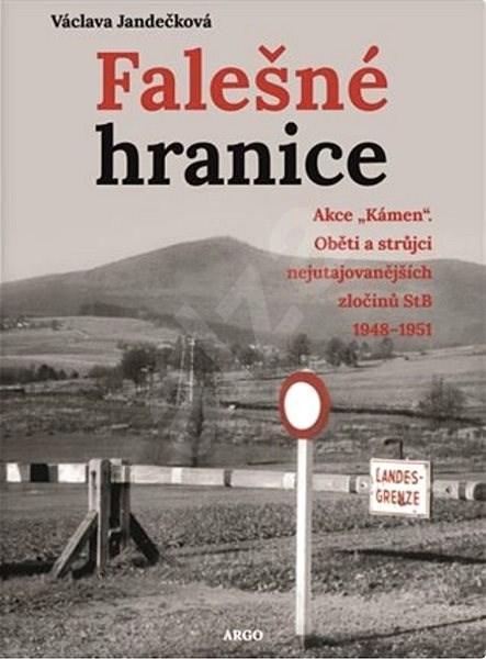 Falešná hranice - Václava Jandečková