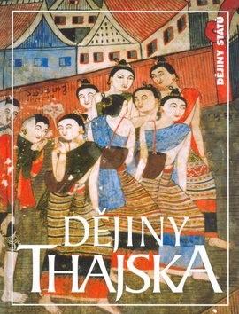 Dějiny Thajska - David K. Wyatt