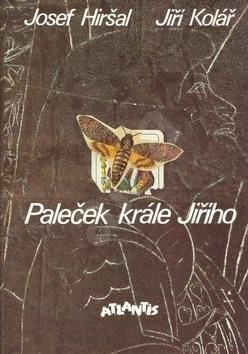 Paleček krále Jiřího - Josef Hiršal; Jiří Kolář