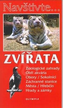 Zvířata Zoologické zagrady, Obří akvária, Obory/Sokolníci, Záchranné stanice,..: ZOO,Obří akvária, o - Marcela Nováková