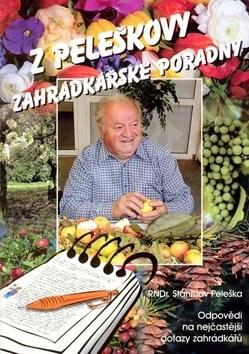 Z Peleškovy zahrádkářské poradny - Stanislav Peleška