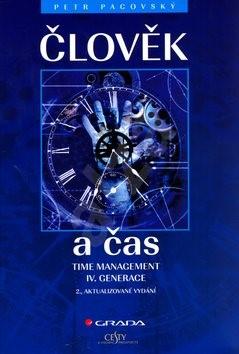 Člověk a čas: Time management IV. Generace - Petr Pacovský