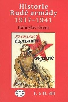 Historie rudé armády 1917-1941 - Bohuslav Litera