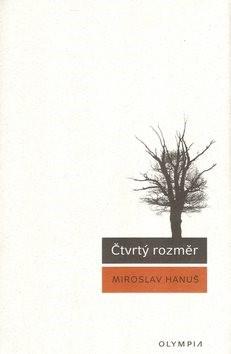 Čtvrtý rozměr - Miroslav Hanuš