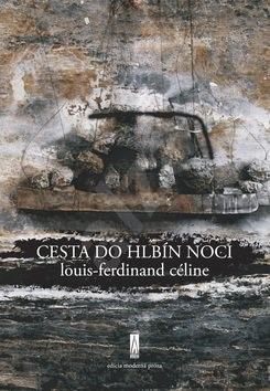 Cesta do hlbín noci - Louis-Ferdinand Céline