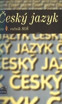 Český jazyk pro 4. ročník SOŠ -