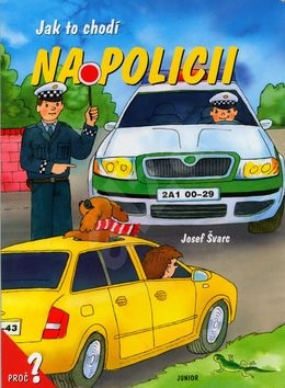 Jak to chodí na policii - Dana Winklerová; Josef Švarc