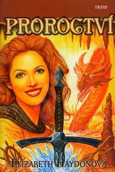 Proroctví - Elizabeth Haydonová