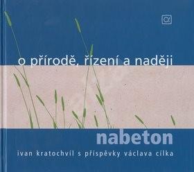 O přírodě, řízení a naději: nabeton - Ivan Kratochvíl