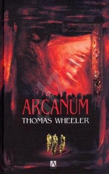 Arcanum - Thomas Wheeler