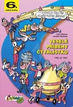 Veselé příběhy čtyřlístku: 6.velká kniha z let 1982 až 1984 -
