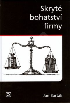 Skryté bohatství firmy - Jan Barták