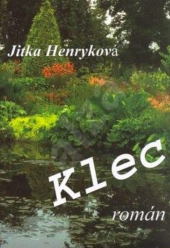 Klec - Jitka Henryková