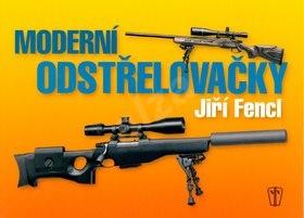 Moderní odstřelovačky - Jiří Fencl