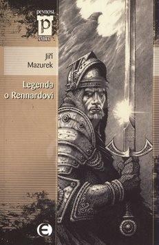 Legenda o Rennardovi - Jiří Mazurek