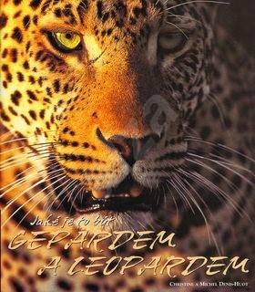 Jaké je to být gepardem a leopardem -