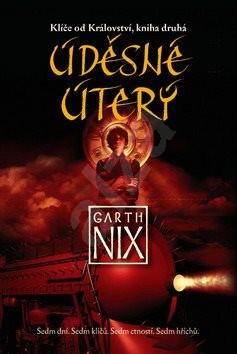 Úděsné Úterý: Klíče od Království, kniha druhá - Garth Nix