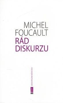 Rád diskurzu - Michel Foucault
