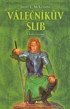 Válečníkův slib: 4. kniha Einarinn - Juliet E. McKennová