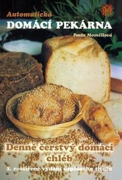 Automatická domácí pekárna - Pavla Momčilová