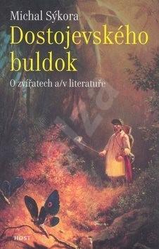 Dostojevského buldok - Michal Sýkora