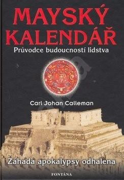 Mayský kalendář - Carl Johan Calleman