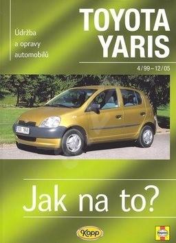 Toyota Yaris od 4/99 do 12/05: Údržba a opravy automobilů č. 86 - Hans-Rüdiger Etzold