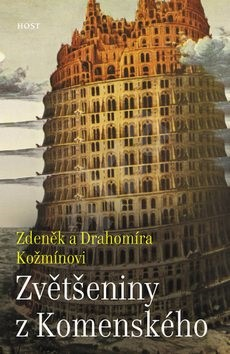 Zvětšeniny z Komenského - Zdeněk a Drahomíra Kožmínovi