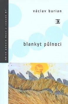 Blankyt půlnoci - Václav Burian; Martin Burian