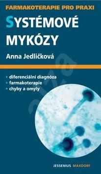 Systémové mykózy - Anna Jedličková