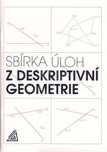Sbírka úloh z deskriptivní geometrie -