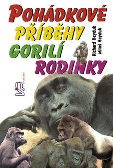 Pohádkové příběhy gorilí rodinky - Richard Heyduk