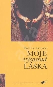 Moje výsostná láska - Thomas Lieske