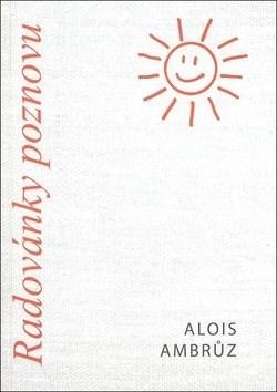 Radovánky poznovu - Alois Ambrůz
