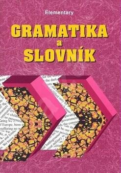 Gramatika a slovník Elementary - Zdeněk Šmíra