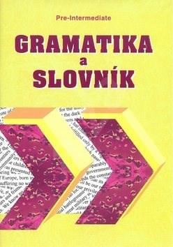 Gramatika a slovník Pre-intermediate - Zdeněk Šmíra