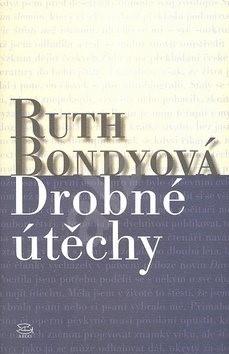 Drobné útěchy - Ruth Bondyová