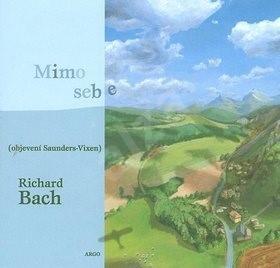 Mimo sebe (objevení Saunders-Vixen): objevení Saunders-Vixen - Richard Bach